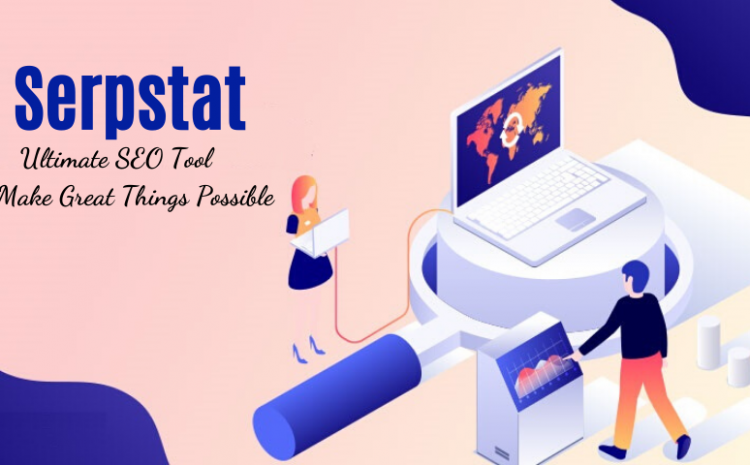 Serpstat-Review-SEO-Tool-7-Days-Free-Trial-Special-Coupons-Offers